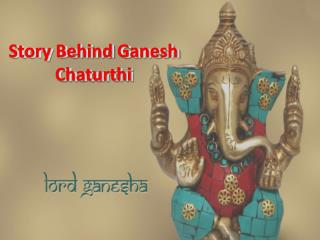 Story Behind Ganesh Chaturthi