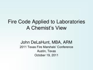 Fire Code Applied to Laboratories A Chemist's View