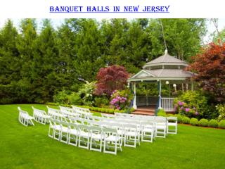 BANQUET HALLS IN NEW JERSEY