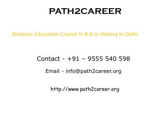 Distance Education Course In B.A In History In Delhi @8527271018