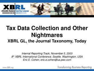 Tax Data Collection and Other Nightmares  XBRL GL, the Journal Taxonomy, Today