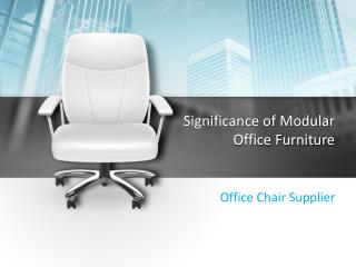 Importance of Modular Office Furniture