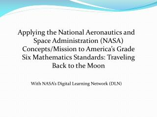 Applying the National Aeronautics and Space Administration (NASA) Concepts/Mission to America's Grade Six Mathematics