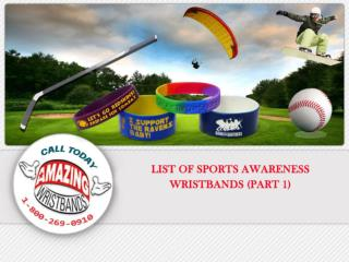 Sports Awareness Wristbands Part 1