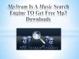 Mp3tram Is a Music Search Engine TO Get Free Mp3 Downloads