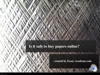 Is It Safe to Buy Papers Online?