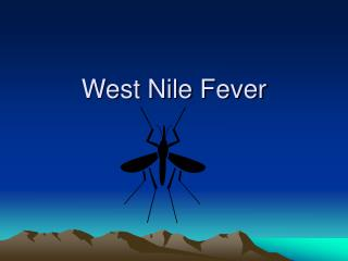 West Nile Fever