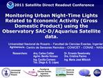 Monitoring Urban Night-Time Lights Related to Economic Activity Gross Domestic Product using the Observatory SAC-D