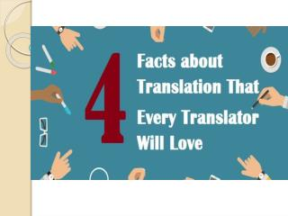 4 Facts about Translation That Every Translator Will Love