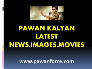 pawan kalyan latest photos | powerstar pawan kalayan news | Powerstar pawan kalyan movie News