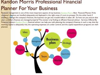 Randon Morris Professional Financial Planner For Your Business