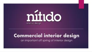 Commercial interior design an important off spring of interior   design