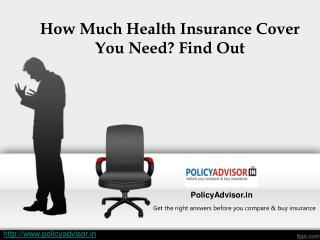 How Much Health Insurance Cover You Need