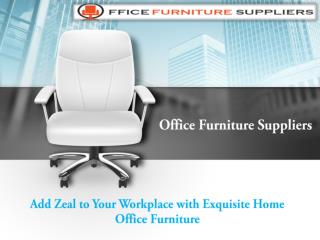 Home Office Furniture for Your Home Office