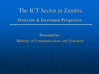The ICT Sector in Zambia