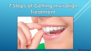 7 steps to getting invisalign treatment