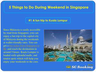 5 Things to Do During Weekend in Singapore