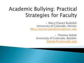 Academic Bullying: Practical Strategies for Faculty