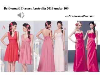 New collection of Bridesmaid Dresses Australia 2016 arrive on Dressesmallau.com