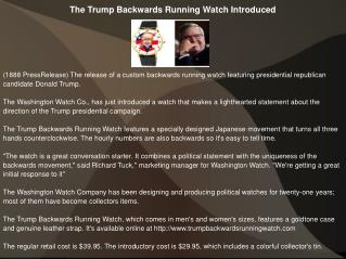 The Trump Backwards Running Watch Introduced