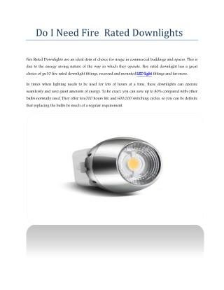 Do I Need Fire  Rated Downlights