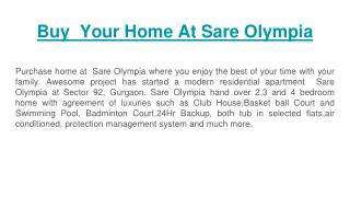 Buy Your Luxury Home At  Sare Olympia