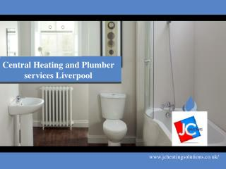 Central Heating and Plumber services Liverpool