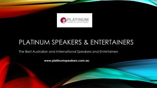 The Best Australian and International Speakers and Entertainers