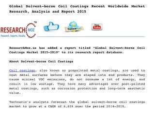 Global Solvent-borne Coil Coatings Recent Worldwide Market Research, Analysis and Report 2015