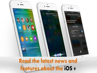 Read the latest news about iOS 9