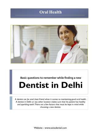 Basic questions to remember while finding a new dentist in Delhi