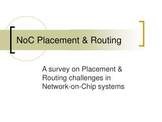 NoC Placement & Routing