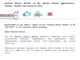 Grocery Retail Market in UK: Recent Market Opportunity, Trends, Growth and Analysis 2015