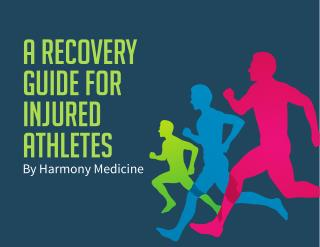 Harmony Medicine - A Recovery Guide For Injured Athletes