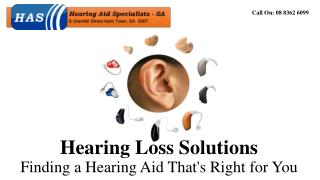 Hearing Loss Solutions- Finding a Hearing Aid That's Right for You