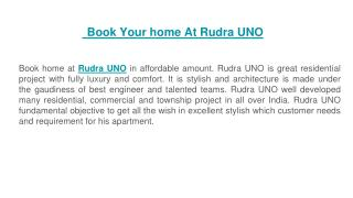 Book Your home At Rudra UNO