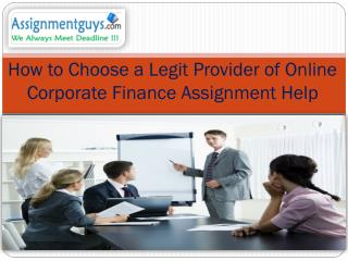 How to Choose a Legit Provider of Online Corporate Finance Assignment Help