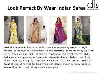 Look Perfect by wear Indian Saree