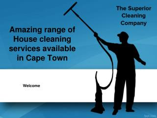 Amazing range of House cleaning services available in Cape Town