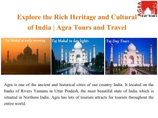 Explore the Rich Heritage and Cultural of India in Agra