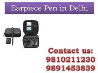 Earpiece Pen in Delhi,9810211230