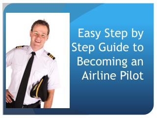 Step by Step Guide to Becoming an Airline Pilot