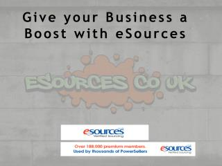 Give your Business a Boost with eSources
