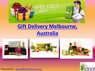 Gift Delivery Melbourne Australia - Gifts 2 The Door