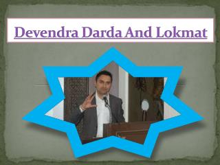 Devendra Darda And Lokmat