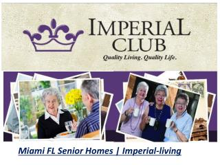 Miami FL Senior Homes | Imperial-living