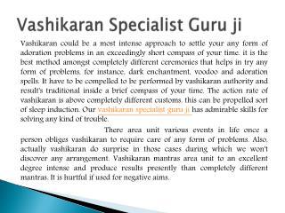 Vashikaran Specialist Guru ji