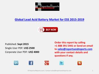 Global Lead Acid Battery Market for ESS 2015-2019