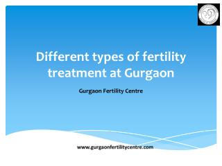 Different types of fertility treatment at Gurgaon