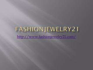 Fashionjewelry21